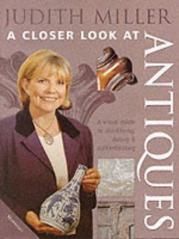 Judith Miller's a Closer Look at Antiques pdf epub