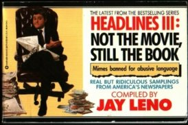 Headlines III: Not the Movie, Still the Book