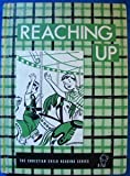 Reaching Up (The Christian Child Reading Series, Roman Catholic)