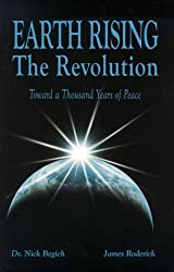 Earth Rising - The Revolution: Toward a Thousand Years of Peace