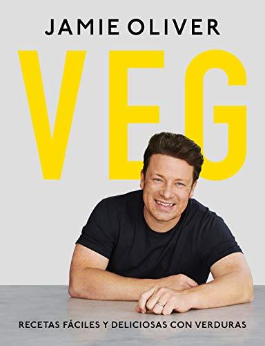 VEG. Recetas fáciles y deliciosas con verduras (Sabores) por Jamie Oliver,Àngels Polo Mañà;