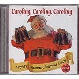 Coca-cola Presents... Caroling, Caroling, Caroling - Collector's Edition Volume 2