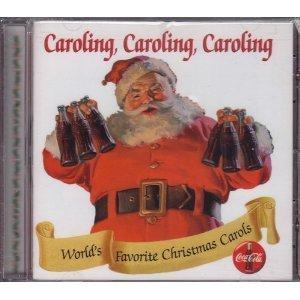 Coca-cola Presents... Caroling, Caroling, Caroling - Collector's Edition Volume -