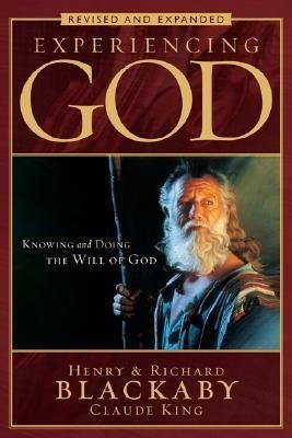 BY Blackaby, Henry ( Author ) [{ Experiencing God: Knowing and Doing the Will of God (Revised, Expanded) By Blackaby, Henry ( Author ) Sep - 01- 2008 ( Paperback ) } ]