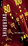 Overdrive, Eric Walters, 1551433184