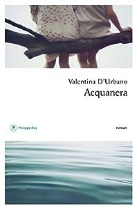 vignette de 'Acquanera (Valentina D'Urbano)'