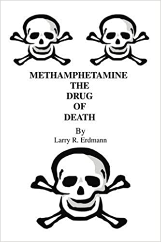 Methamphetamine The Drug Of Death