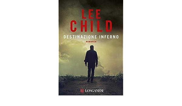 Destinazione inferno: Serie di Jack Reacher (La Gaja scienza) (Italian Edition)