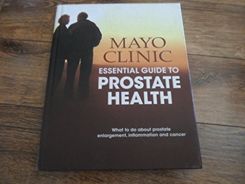 mayo-clinic-essential-guide-to-prostate-health