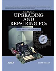 Upgrading and Repairing PCs (15th Edition)