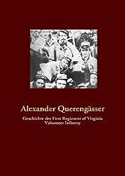 Geschichte des First Regiment of Virginia Volunteer Infantry
