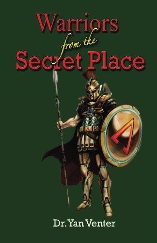 Download Warriors from the secret place pdf epub