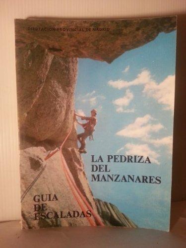 LA PEDRIZA DEL MANZANARES - GUÍA DE ESCALADAS: Amazon.es ...