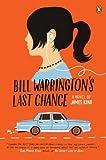 Bill Warrington's Last Chance, James King, 0143119443