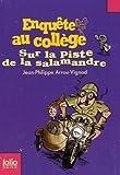 """Afficher """"Enquête au collège n° 4 Sur la piste de la salamandre"""""""