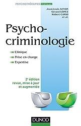 Psychocriminologie, Clinique, prise en charge, expertise, 2e édition