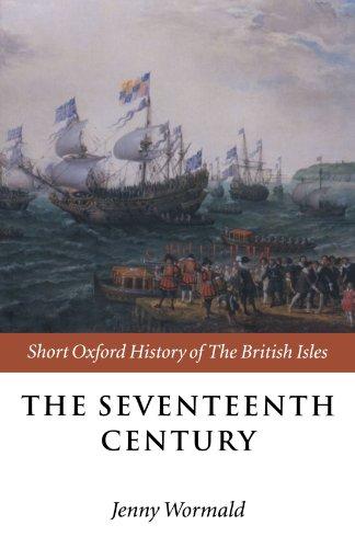 The Seventeenth Century (Short Oxford History of the British Isles)