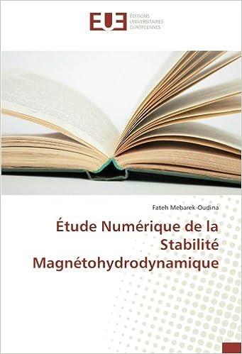 Book Étude Numérique de la Stabilité Magnétohydrodynamique (French Edition)