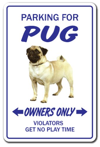 (PUG Sign dog pet parking road signs toy puppy kennel vet breeder | Indoor/Outdoor | 12