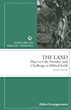 Land Revised Edition (Overtures to Biblical Theology): Place as Gift, Promise, and Challenge in Biblical Faith