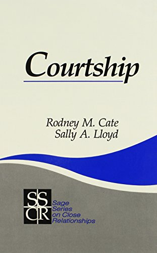 Courtship (SAGE Series on Close Relationships) by Brand: SAGE Publications, Inc