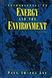 Introduction to Energy and the Environment 9780442015572