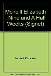 Mcneill Elizabeth : Nine and A Half Weeks (Signet)