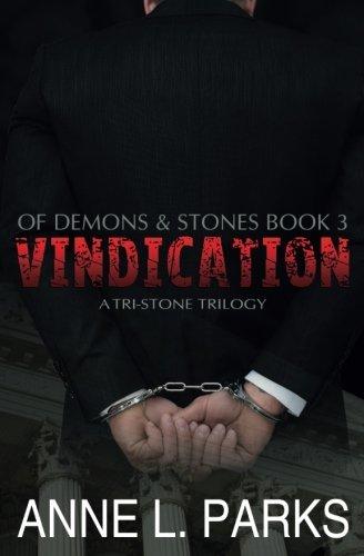 Vindication: Of Demons & Stones (Tri-Stone Trilogy) (Volume 3)