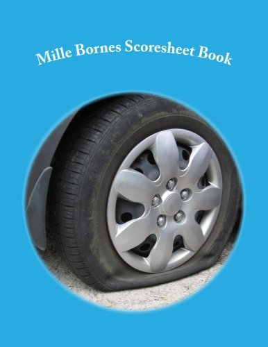 Mille Bornes Scoresheet Book: 200 Pages (100 sheets)