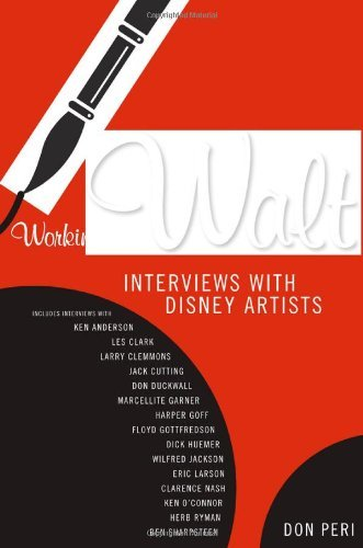 Working with Walt: Interviews with Disney Artists - Perin Designs