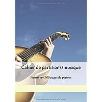 Cahier de partitions/musique: format A4, 100 pages de portées