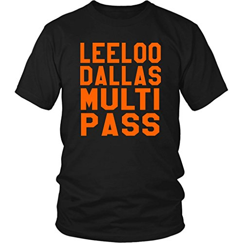 Leeloo Dallas Multi Pass - Unisex T-Shirt - The Fifth Element Quote -