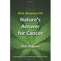 Rick Simpson Oil - Nature's Answer for Cancer