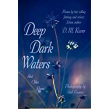 Deep Dark Waters: And Other Poems