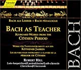 Bach as Teacher: Keyboard works from the Cothen