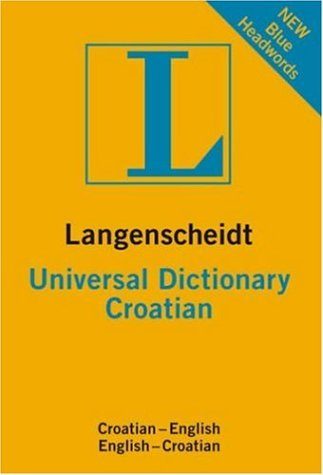 Langenscheidt Universal Croatian Dictionary. Croatian-English / English-Croatian