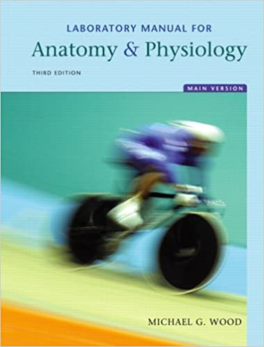 Laboratory Manual for Anatomy & Physiology, Main Version (3rd ...