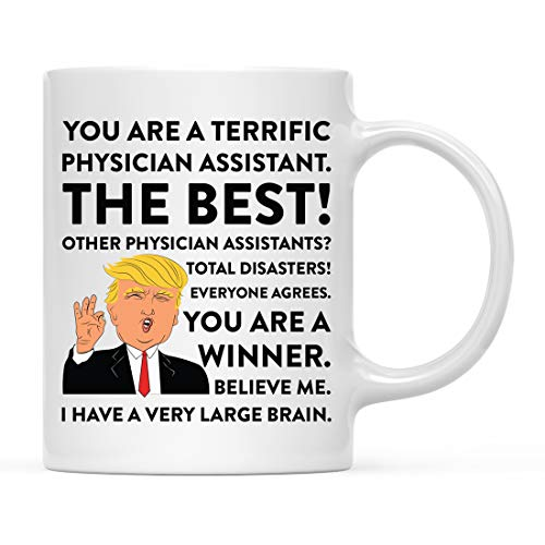 (Andaz Press Funny President Donald Trump 11oz. Coffee Mug Gag Gift, Terrific Physician Assistant, 1-Pack, Ceramic Christmas Birthday Drinking Cup Republican Democrat Political Satire)