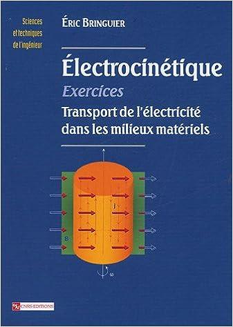 Livres gratuits en ligne Electrocinétique : Exercices epub pdf