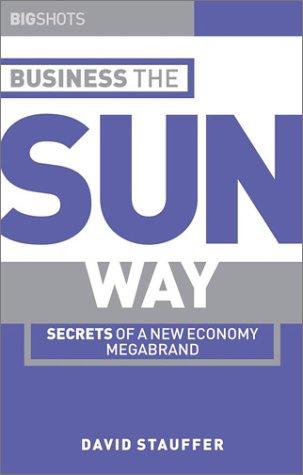 Download Big Shots: Business the Sun Way: Secrets of a New Economy Megabrand ebook