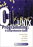 C and Unix Programming: A Comprehensive Guide