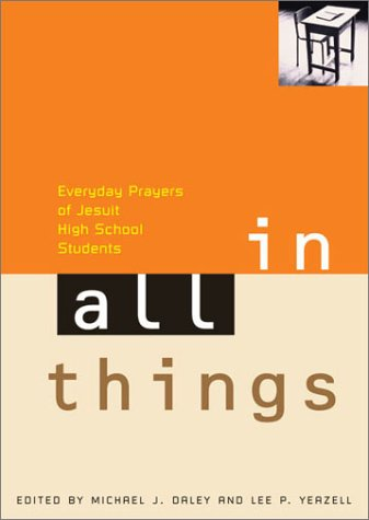 Download In All Things: Everyday Prayers of Jesuit High School Students PDF
