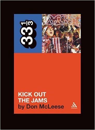 MC5s Kick Out the Jams (33 1/3)
