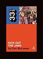 "The ""MC5"" ""Kick Out the Jams"" (33 1/3)"