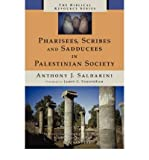 img - for Pharisees, Scribes & Sadducees in Palestinian Society (Biblical Resource) (Paperback) - Common book / textbook / text book