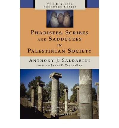 Pharisees, Scribes & Sadducees in Palestinian Society (Biblical Resource) (Paperback) - Common