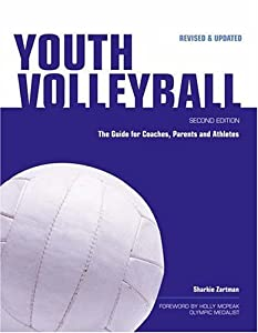 Youth Volleyball: The Guide for Coaches & Parents (Betterway Coaching Kids Series)