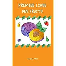 Livres pour les enfants: Premier livre des fruits: (Livres de découverte, Pour les premiers lecteurs) (French Edition)