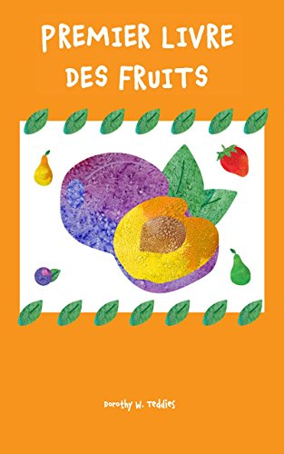 Livres Pour Les Enfants Premier Livre Des Fruits Livres