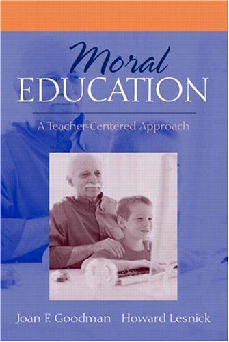 Moral Education: A Teacher-Centered Approach